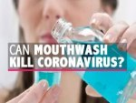 Can Mouthwash Kill Covid
