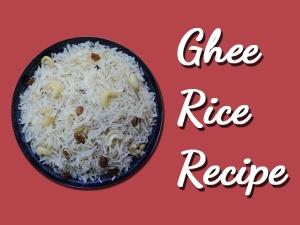 Ghee Rice Recipe