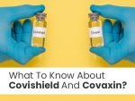 What To Know About Covaxin And Covishield