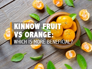 Kinnow Vs Orange Which Fruit Is Healthier