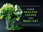 Healthy Leaves To Eat