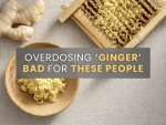 Overdosing On Ginger Could Be Bad For People With These Medical Conditions