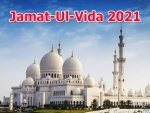 Jamat Ul Vida History Significance Of Last Friday Of Ramadan