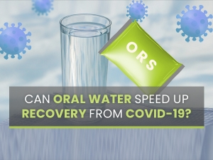 Can Oral Rehydration Solution Ors Speed Up Recovery From Covid