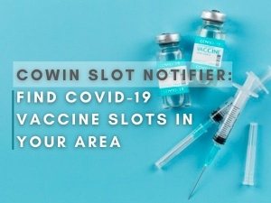 Covid 19 Vaccine Slot Finder Find Covid 19 Vaccine Slots In Your Area Using These Websites
