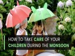 How To Take Care Of Your Children During The Monsoon Season
