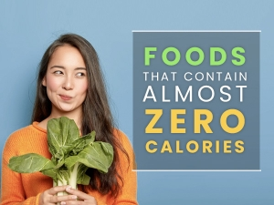 Foods With Low Zero Calories Available In India