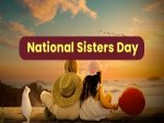 National Sisters Day 2021 Wishes Quotes Images Posters Whatsapp And Facebook Status Messages