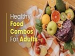 Healthy Food Combinations For Adults