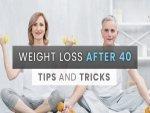 Weight Loss After 40 Tips For Men Women
