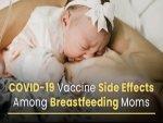 Covid Vaccine Breastfeeding Side Effects