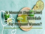 Mosambi Sweet Lime Juice Safe In Pregnancy