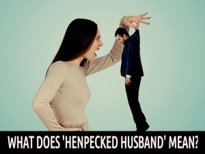 Signs You Are A Henpecked Husband