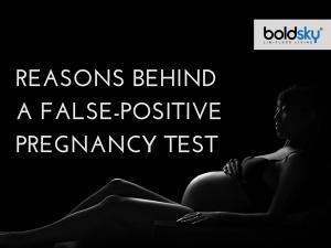 Reasons Behind Wrong Pregnancy Test