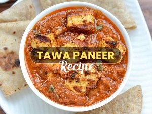 Tawa Paneer Recipe: Here's How To Make It In Less Time