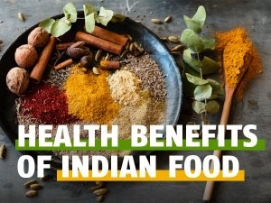 Health Benefits Of Indian Foods