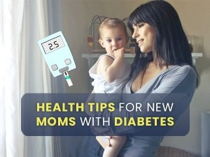 Mother's Day 2021: Health Tips For New Moms With Diabetes