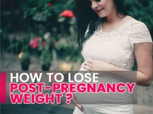 Nutritionist's Tips To Lose Post-Pregnancy Weight