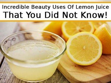 Incredible Beauty Uses Of Lemon Juice
