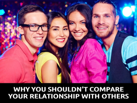 Why You Shouldn't Compare Your Relationship With Others