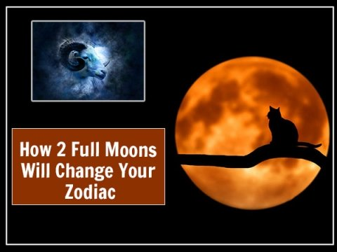 2 Full Moons And Their Impact On Zodiacs