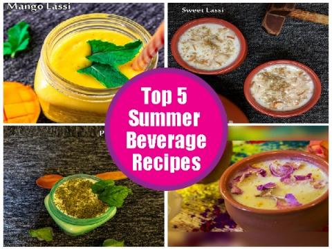 Top 5 Summer Beverage Recipes | Top Indian Summer Coolant Recipes | Tasty Indian Beverage Recipes