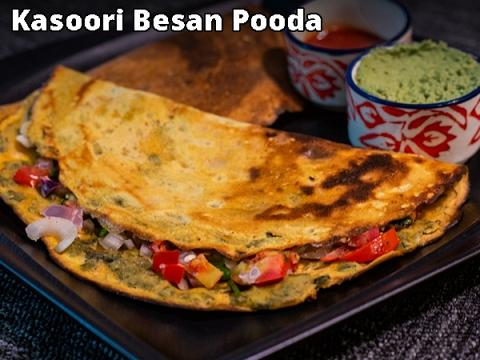 Kasoori Besan Pooda Recipe: How To Make Stuffed Besan Chilla