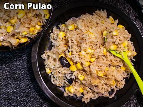 Corn Pulao Recipe: How To Make Corn Pulao