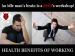 Health Benefits Of Work