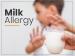 Milk Allergy: Symptoms, Causes, Risk Factors, Diagnosis And Treatment