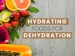 Dehydrated? Eat These 15 Hydrating Foods For Relief