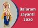 Balaram Jayanti 2020: Here's The Muhurat, Rituals And Significance Of This Day